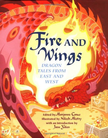 Fire And Wings: Dragon Tales From East And West