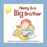 Henry Is A Big Brother (Hannah & Henry Series)