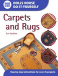 Dolls House Do-It-Yourself: Carpets And Rugs: Carpets And Rugs