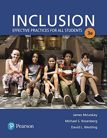 Inclusion: Effective Practices For All Students With Enhanced Pearson Etext With Loose-Leaf Version -- Access Card Package (3Rd Edition) (What'S New In Special Education)