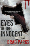 Eyes Of The Innocent: A Mystery (Carter Ross Mysteries)