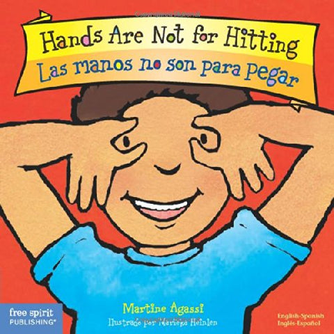 Hands Are Not For Hitting / Las Manos No Son Para Pegar (Best Behavior) (English And Spanish Edition)