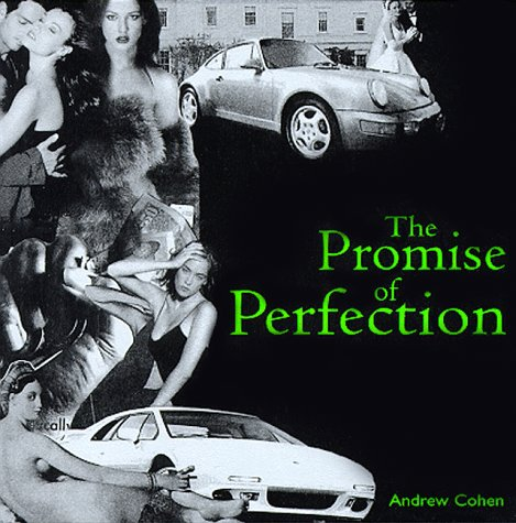 The Promise Of Perfection