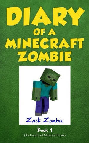Diary Of A Minecraft Zombie Book 1: A Scare Of A Dare (An Unofficial Minecraft Book)