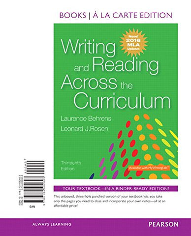 Writing And Reading Across The Curriculum, Books A La Carte Edition, Mla Update Edition (13Th Edition)