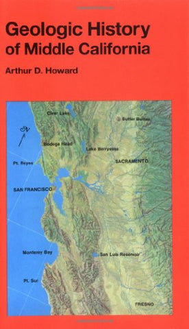 Geologic History Of Middle California (California Natural History Guides)