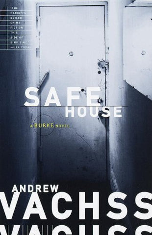 Safe House: A Burke Novel