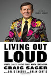Living Out Loud: Sports, Cancer, And The Things Worth Fighting For