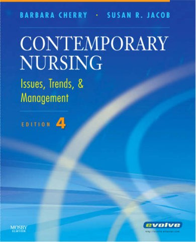 Contemporary Nursing: Issues, Trends & Management, 4E (Cherry, Contemporary Nursing)