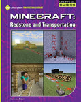 Minecraft Redstone And Transportation (21St Century Skills Innovation Library: Unofficial Guides)