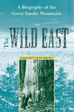 The Wild East (New Perspectives On The History Of The South)
