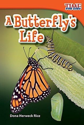 A Butterfly'S Life (Time For Kids Nonfiction Readers)