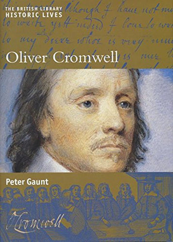 Oliver Cromwell (Historic Lives)