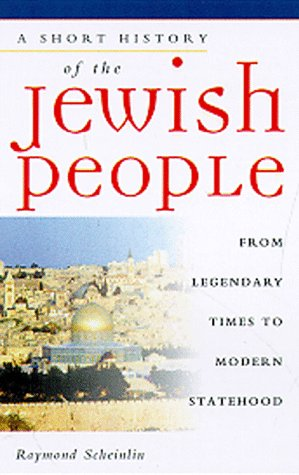 A Short History Of The Jewish People: From Legendary Times To Modern Statehood