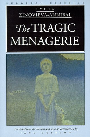 The Tragic Menagerie (European Classics)
