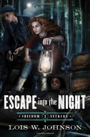 Escape Into The Night (Freedom Seekers)