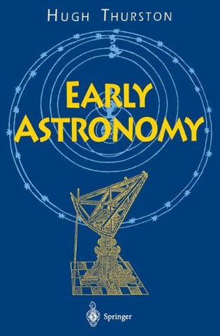 Early Astronomy (Springer Series In Statistics)