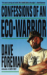 Confessions Of An Eco-Warrior