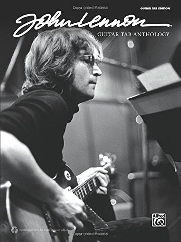 John Lennon -- Guitar Tab Anthology