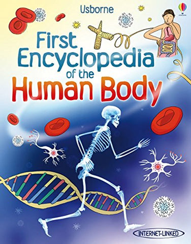 First Encyclopedia Of The Human Body (Usborne First Encyclopedia)