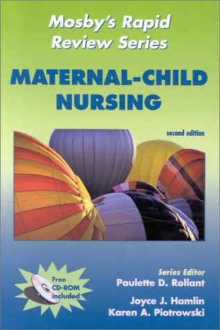 Mosby'S Rapid Review Series: Maternal-Child Nursing (Book With Cd-Rom For Windows & Macintosh)