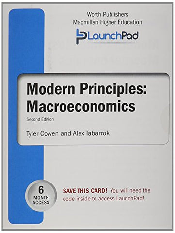 Launchpad For Cowen'S Modern Principles Of Macroeconomics (6 Month Access)