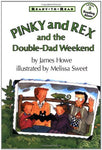 Pinky And Rex And The Double-Dad Weekend: Ready-To-Read Level 3