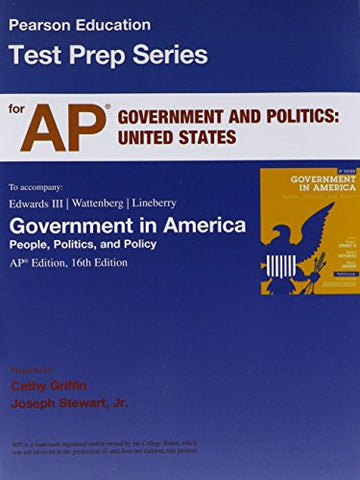 Ap* Test Prep Workbook For Government In America: People, Politics, And Policy