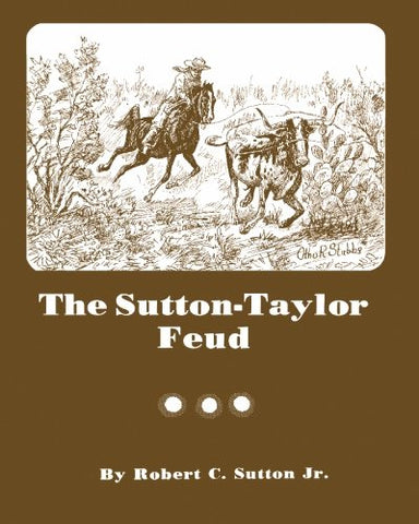 The Sutton-Taylor Feud