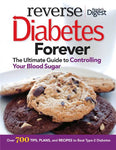Reverse Diabetes Forever: Your Ultimate Guide To Controlling Your Blood Sugar