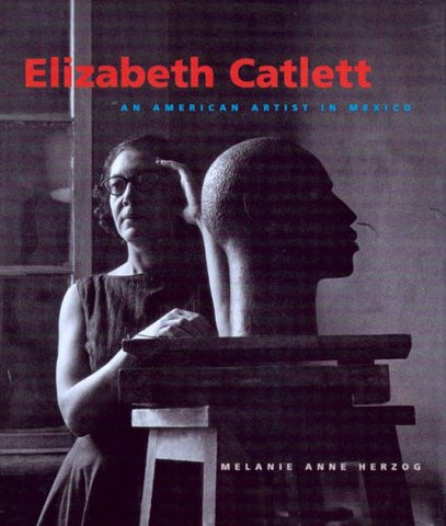 Elizabeth Catlett: An American Artist In Mexico (Jacob Lawrence Series On American Artists)