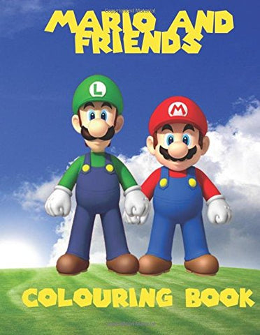 Mario And Friends Colouring Book: A Great Fun Colouring Book For Kids Aged 3+. An A4 40 Page Book With Scenes Of Mario, Wario, Luigi And Yoshi. So ... Go Grab Them Pencils And Start Colouring.