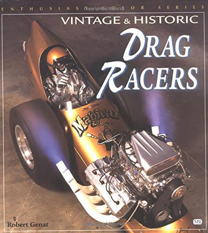 Vintage And Historic Drag Racers (Enthusiast Color)