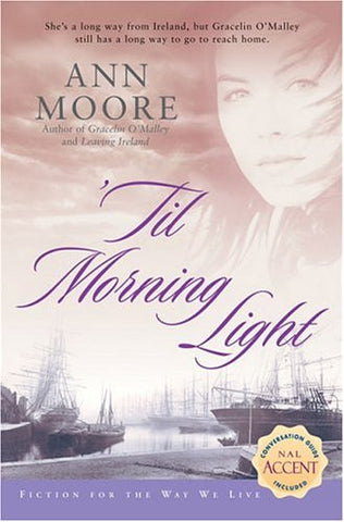 'Til Morning Light (Fiction For The Way We Live)