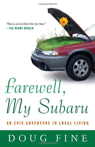 Farewell, My Subaru: An Epic Adventure In Local Living