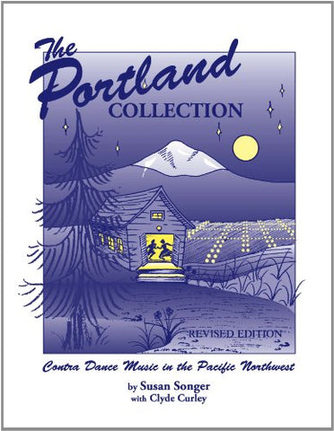 The Portland Collection: Contra Dance Music In The Pacific Northwest, Revised Edition