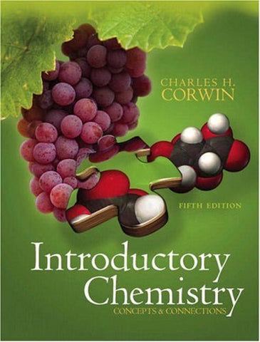 Introductory Chemistry: Concepts & Connections (5Th Edition)