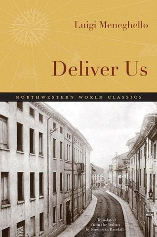 Deliver Us (Northwestern World Classics)