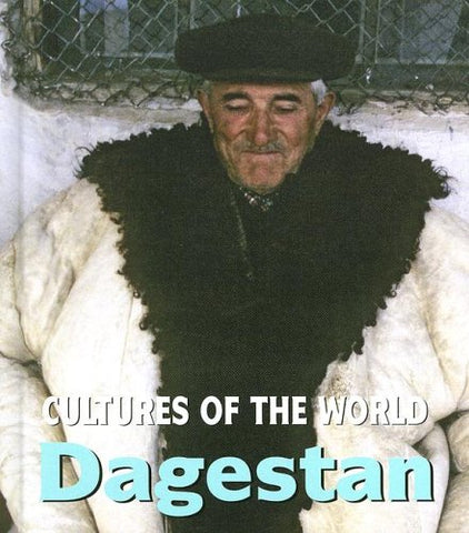 Dagestan (Cultures Of The World)