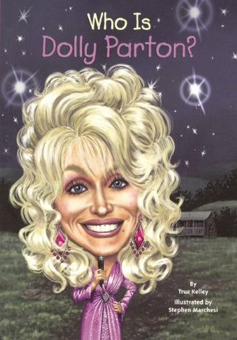 Who Is Dolly Parton? (Turtleback School & Library Binding Edition) (Who Was...?)