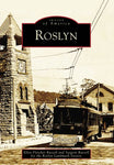 Roslyn (Images Of Rail) (Images Of America)