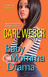Baby Momma Drama (A Man'S World Series)