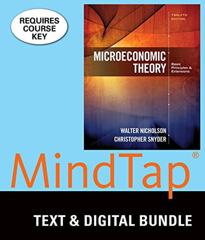 Bundle: Microeconomic Theory, Loose-Leaf Version, 12Th + Mindtap Economics, 1 Term (6 Months) Printed Access Card
