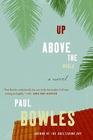 Up Above The World: A Novel