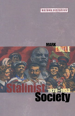 Stalinist Society: 1928-1953 (Oxford Histories)