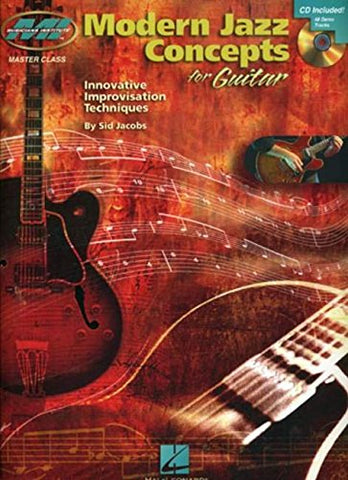 Modern Jazz Concepts For Guitar: Master Class Series (Musicians Institute: Master Class)