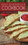 Easy Quesadilla Cookbook