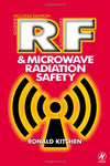 Rf And Microwave Radiation Safety, Second Edition