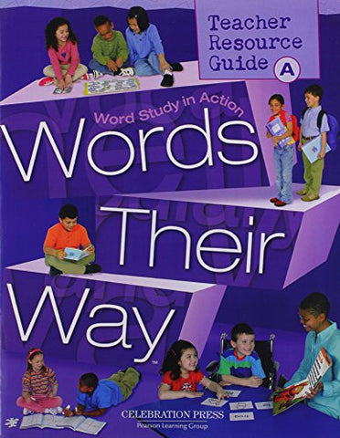 Words Their Way: Word Study In Action - Level A (Teacher Resource Guide)