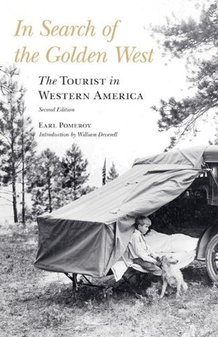 In Search Of The Golden West: The Tourist In Western America, Second Edition